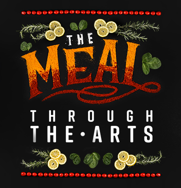 the meal through the arts