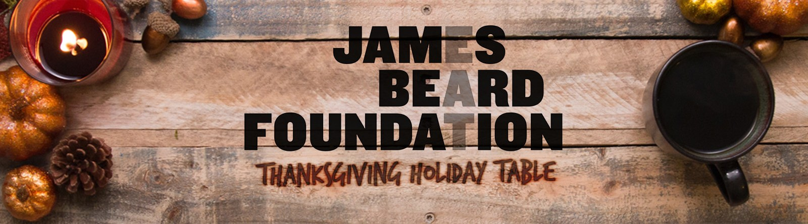 James Beard Foundation | Thanksgiving Holiday Table