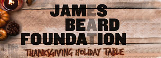 James Beard Foundation Thanksgiving Holiday Table