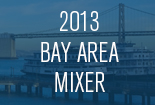 2013 Bay Area Mixer